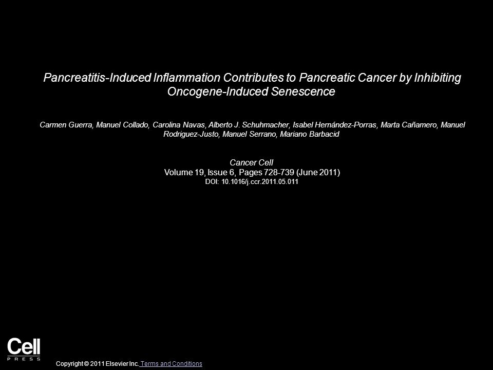 Pancreatitis-Induced Inflammation Contributes to Pancreatic Cancer by Inhibiting Oncogene-Induced Senescence Carmen Guerra, Manuel Collado, Carolina N