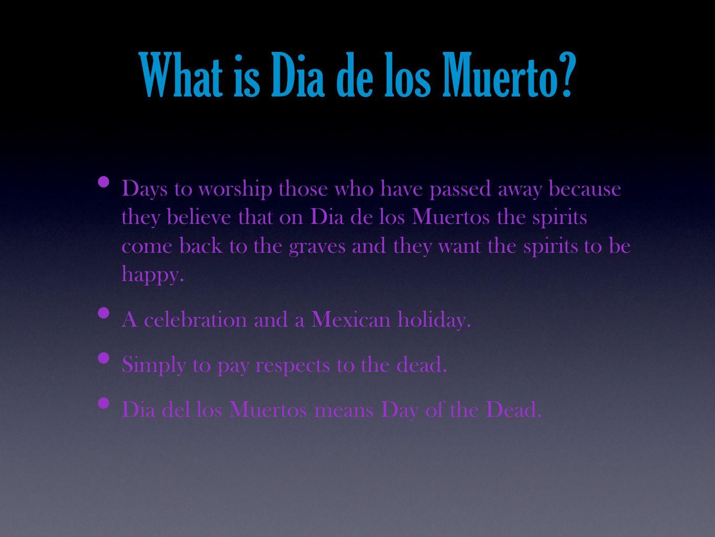 What is Dia de los Muerto.