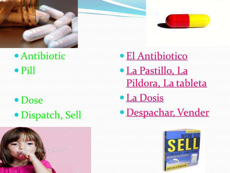 Antibiotic Pill Dose Dispatch, Sell El Antibiotico La Pastillo, La Pildora, La tableta La Dosis Despachar, Vender