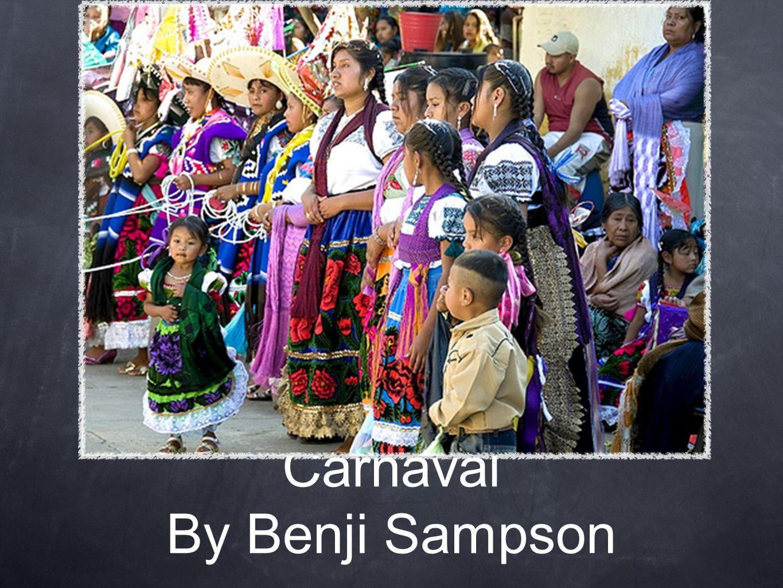 Carnaval By Benji Sampson