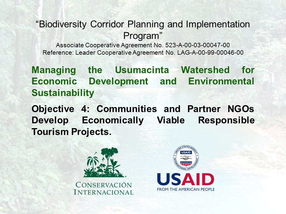 "4 ""Biodiversity Corridor Planning and Implementation Program"" Associate Cooperative Agreement No. 523-A-00-03-00047-00 Reference: Leader Cooperative A"