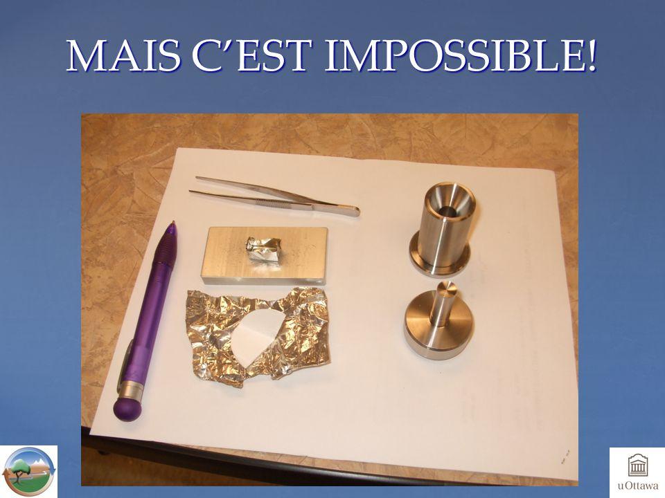 MAIS C'EST IMPOSSIBLE!