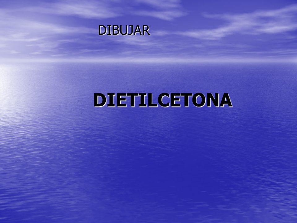 DIETILCETONA DIBUJAR