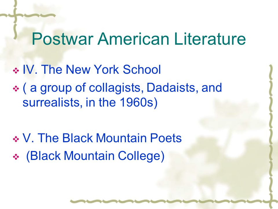 Postwar American Literature  IV.