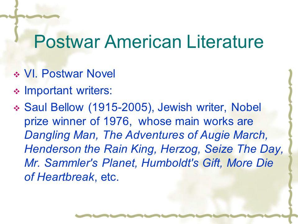 Postwar American Literature  VI.