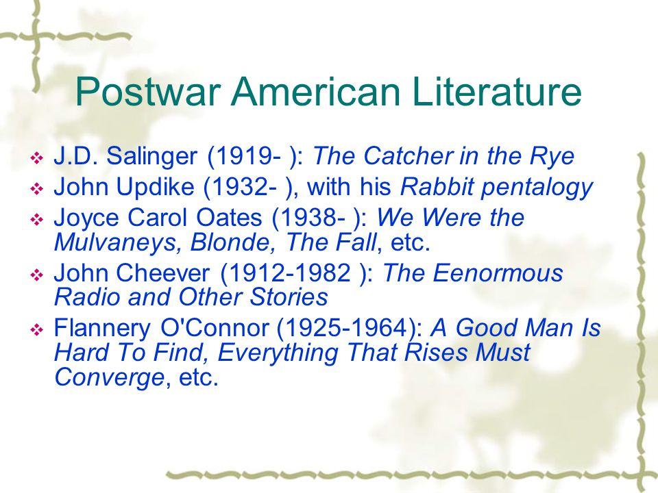 Postwar American Literature  J.D.