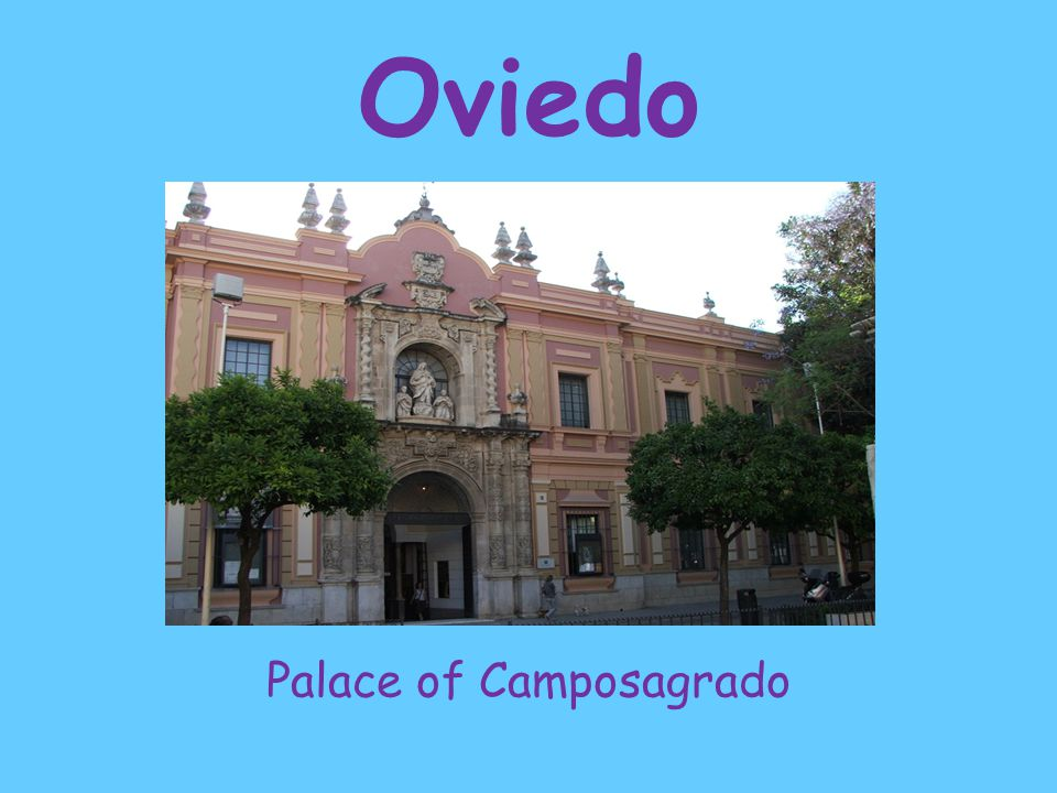 Oviedo Palace of Camposagrado