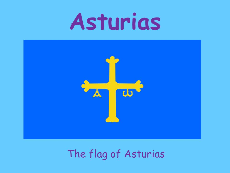 Asturias The flag of Asturias