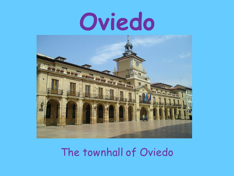 The townhall of Oviedo