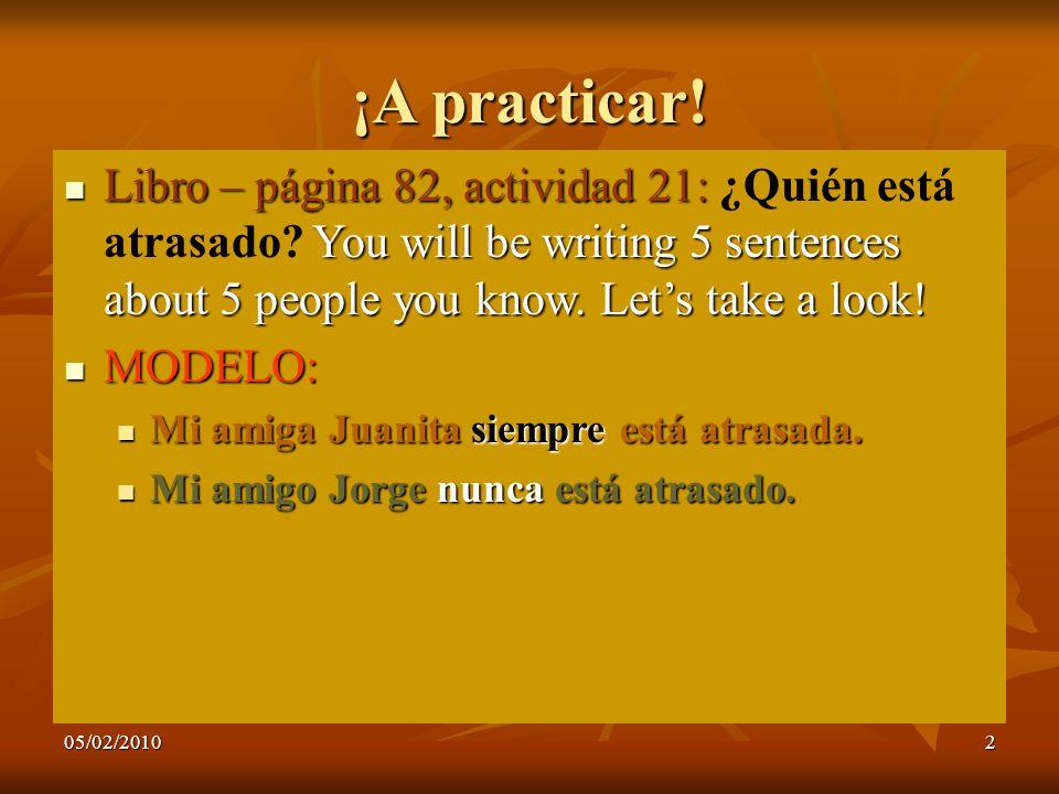 05/02/20102 ¡A practicar.