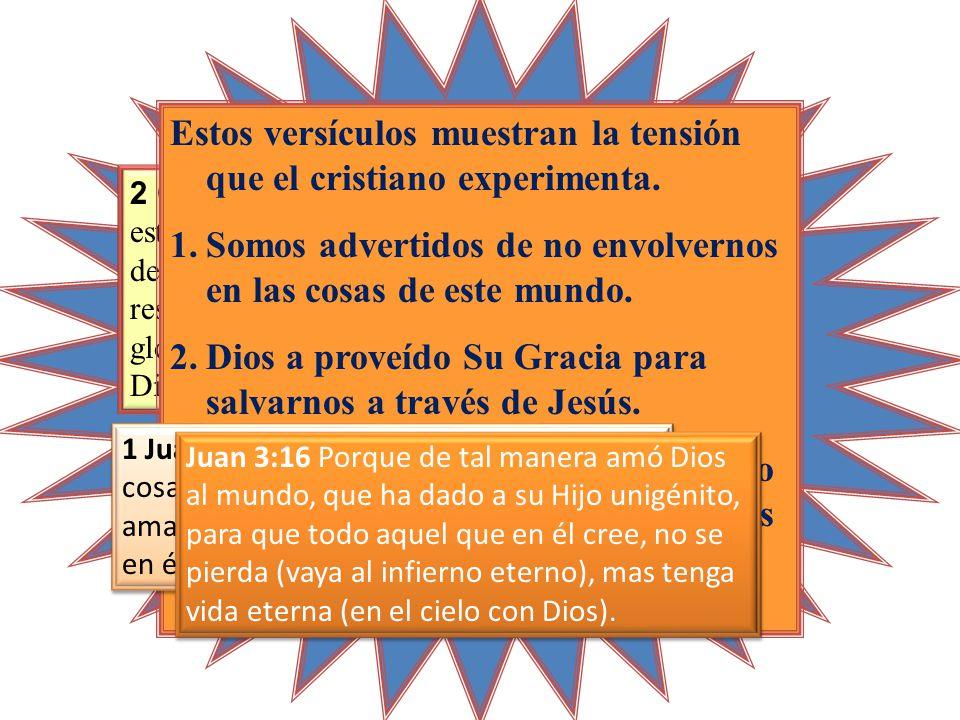 2 Corintios 4:4 en los cuales el dios de este siglo (Satanás) cegó el entendimiento de los incrédulos, para que no les resplandezca la luz del evangelio de la gloria de Cristo, el cual es la imagen de Dios.