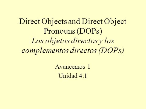Práctica I. Rewrite using a direct object pronoun.