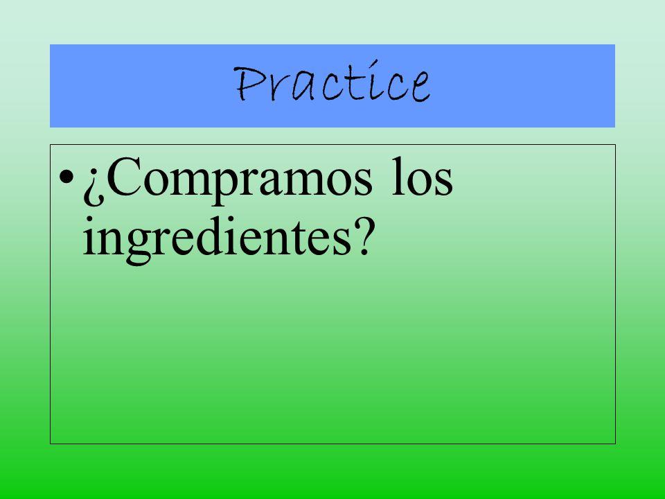 ¿Compramos los ingredientes Practice