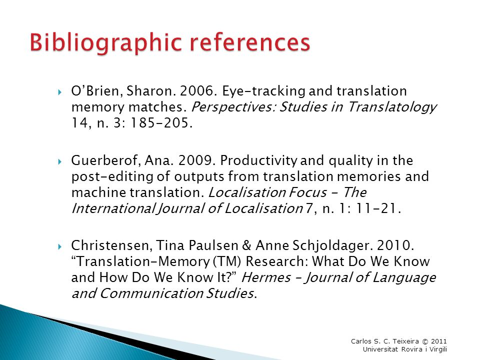  O'Brien, Sharon. 2006. Eye-tracking and translation memory matches.