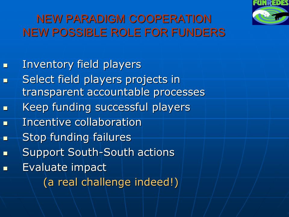 TALKING ABOUT NEW PARADIGM: HOW ABOUT A CHANGE IN COOPERATION.