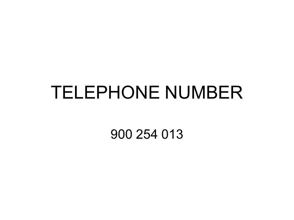 TELEPHONE NUMBER 900 254 013