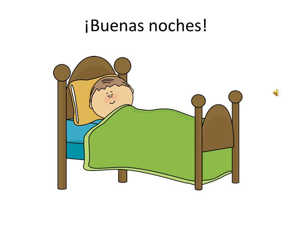 ¡A dormir!