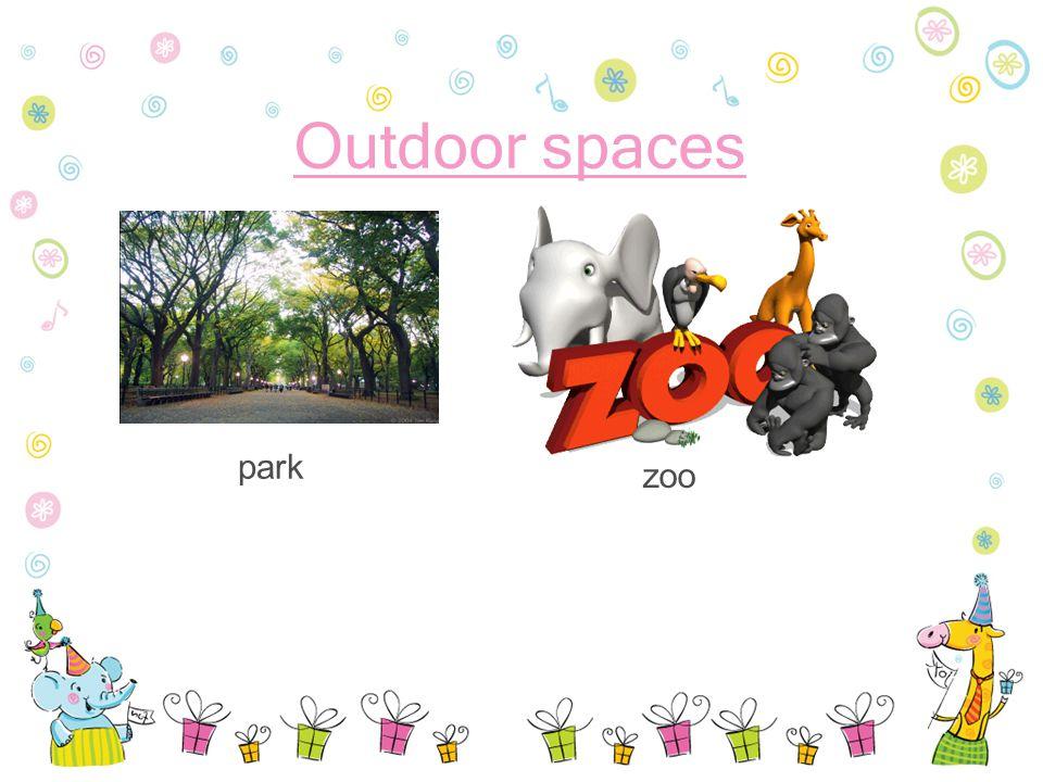 Outdoor spaces park zoo
