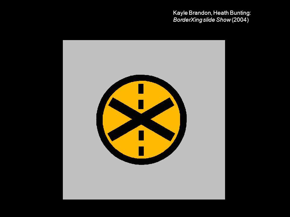 Kayle Brandon, Heath Bunting: BorderXing slide Show (2004)