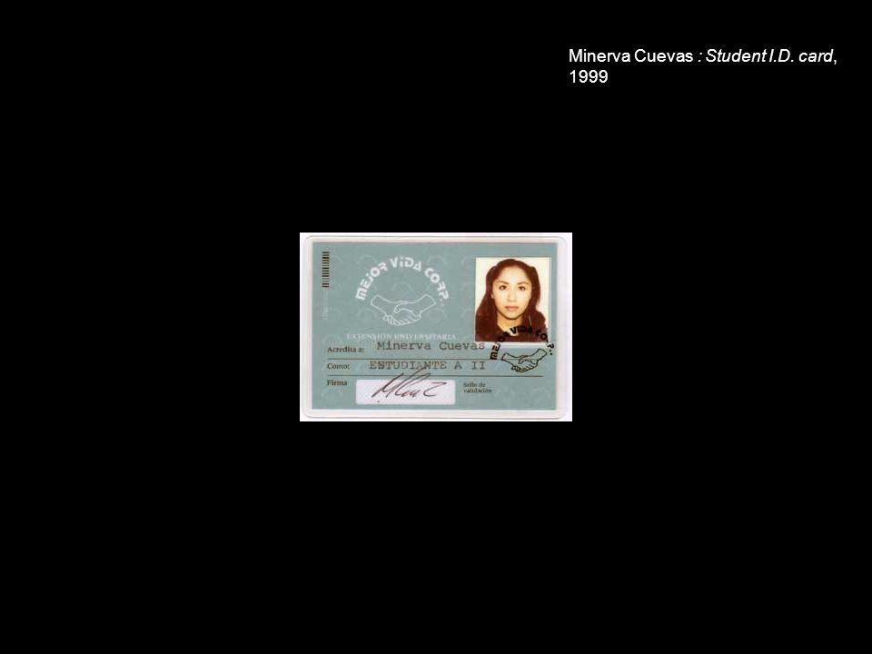 Minerva Cuevas : Student I.D. card, 1999