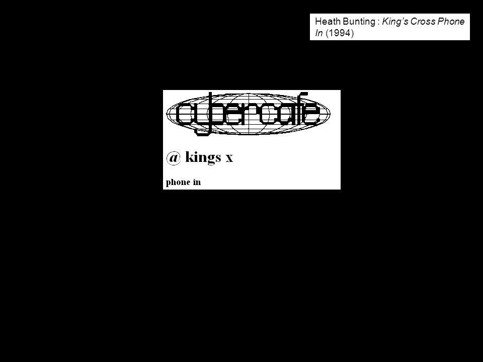Heath Bunting : King's Cross Phone In (1994)