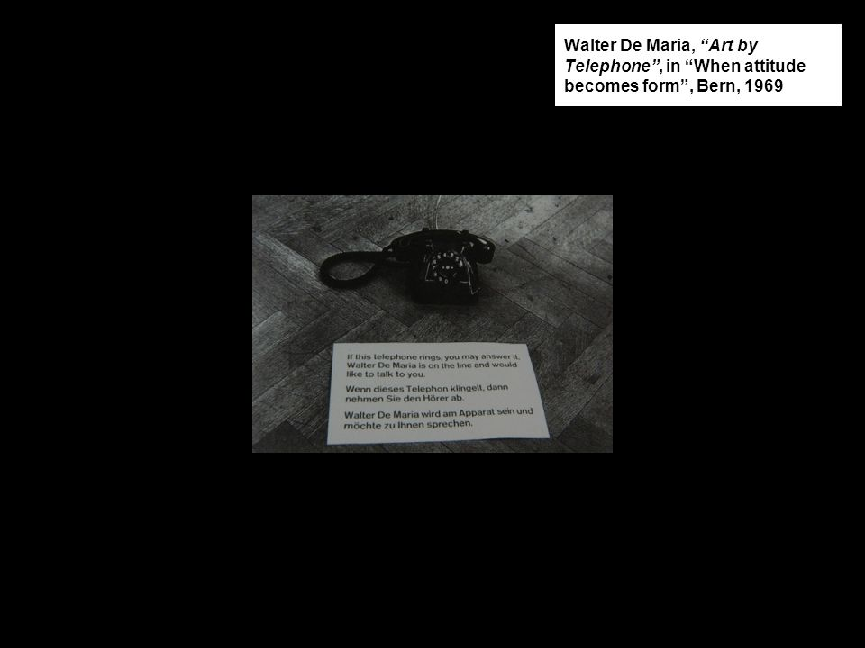 """Walter De Maria, """"Art by Telephone"""", in """"When attitude becomes form"""", Bern, 1969"""
