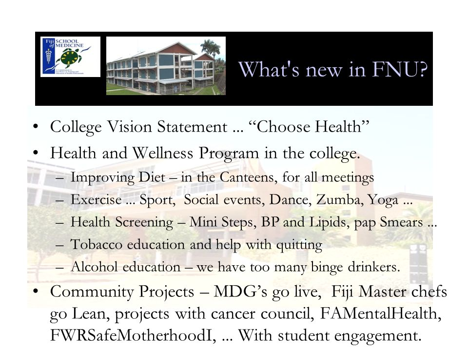 What s new in FNU.College Vision Statement...