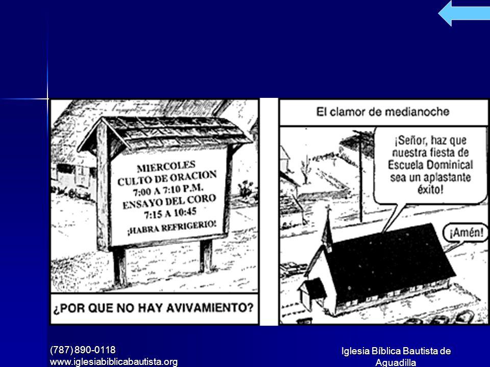 Iglesia Bíblica Bautista de Aguadilla (787) 890-0118 www.iglesiabiblicabautista.org