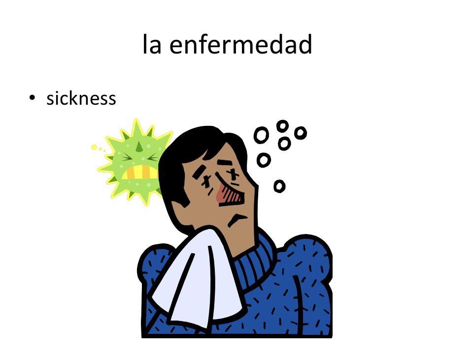 la enfermedad sickness