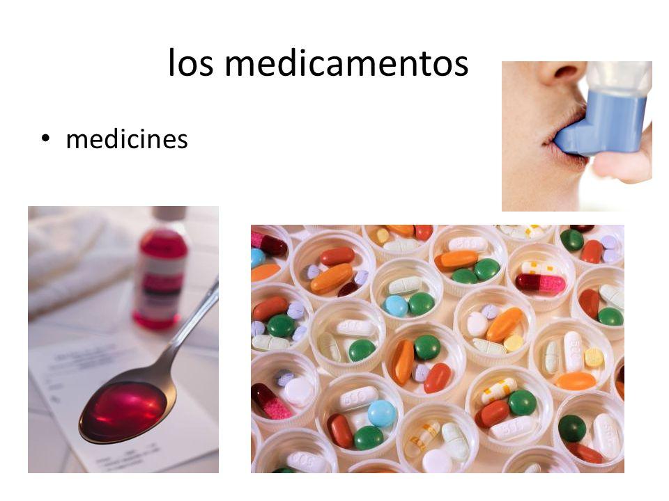 los medicamentos medicines