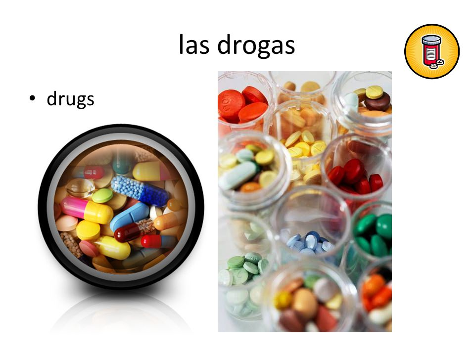 las drogas drugs