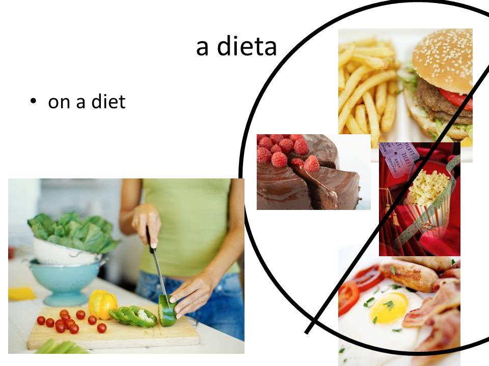a dieta on a diet