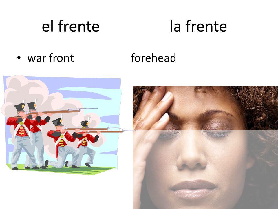 el frente la frente war front forehead