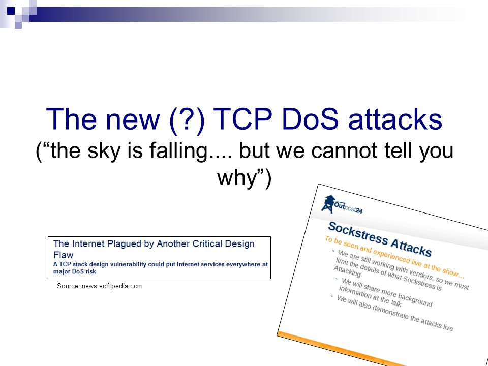 The new ( ) TCP DoS attacks ( the sky is falling....