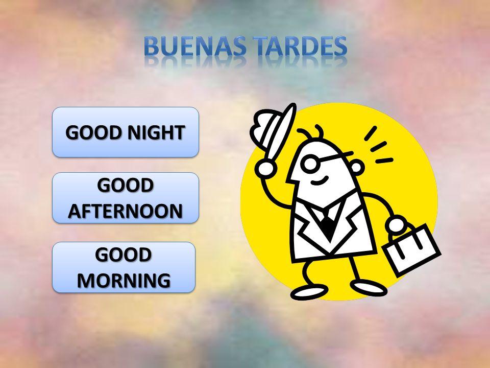 GOOD NIGHT GOOD NIGHT GOOD NIGHT GOOD NIGHT GOOD AFTERNOON GOOD AFTERNOON GOOD AFTERNOON GOOD AFTERNOON GOOD MORNING GOOD MORNING GOOD MORNING GOOD MORNING