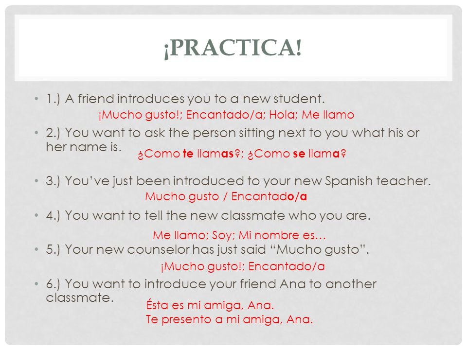 ¡PRACTICA. 1.) A friend introduces you to a new student.