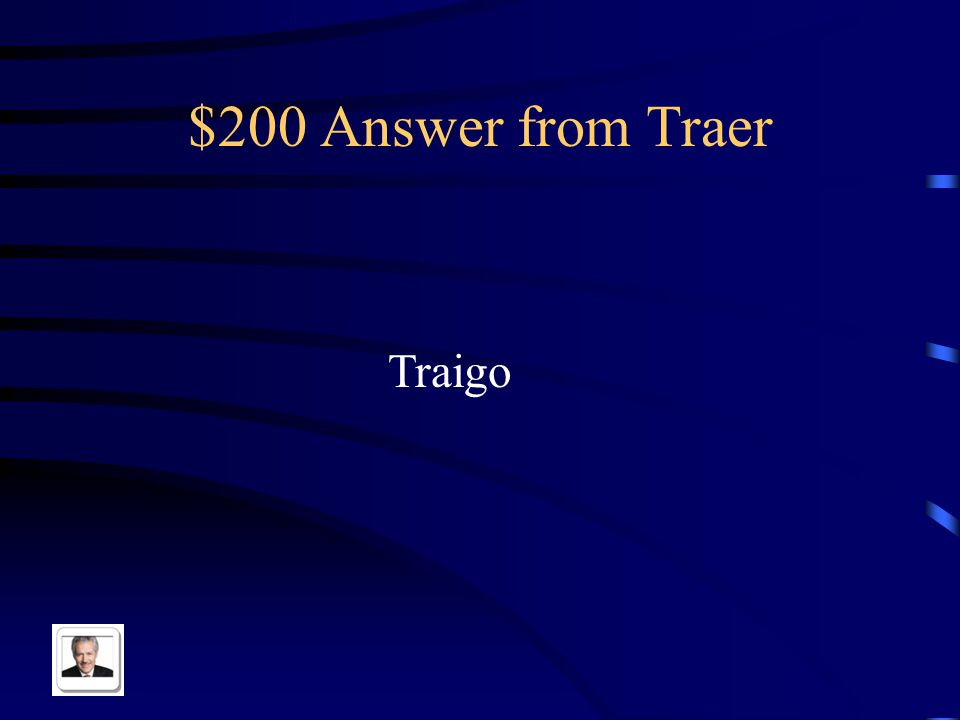 $200 Answer from Traer Traigo