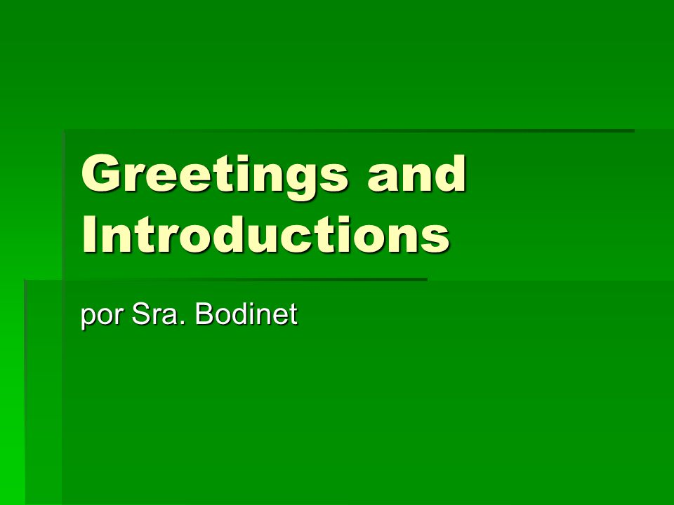 Greetings and Introductions por Sra. Bodinet