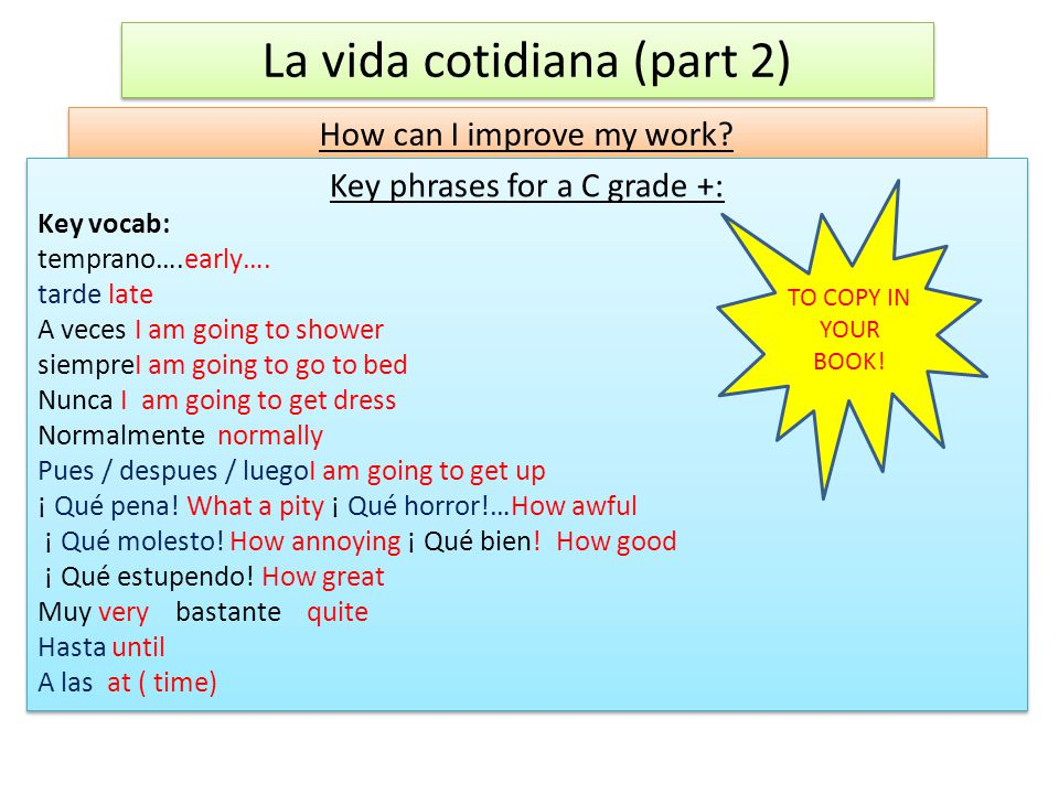 La vida cotidiana (part 2) How can I improve my work.
