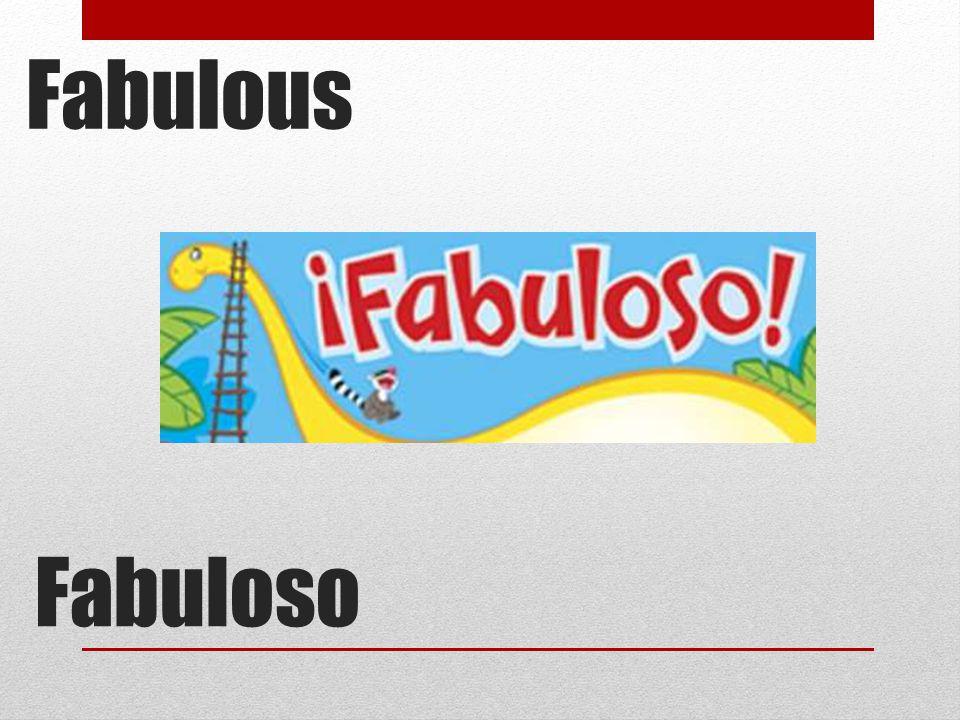 Fabuloso Fabulous