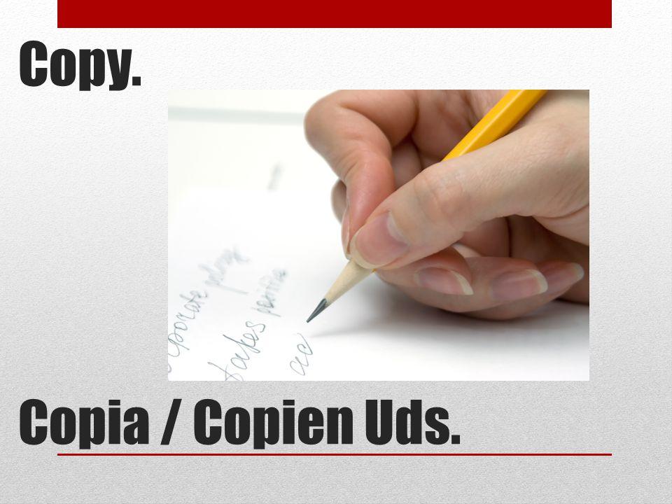 Copy. Copia / Copien Uds.