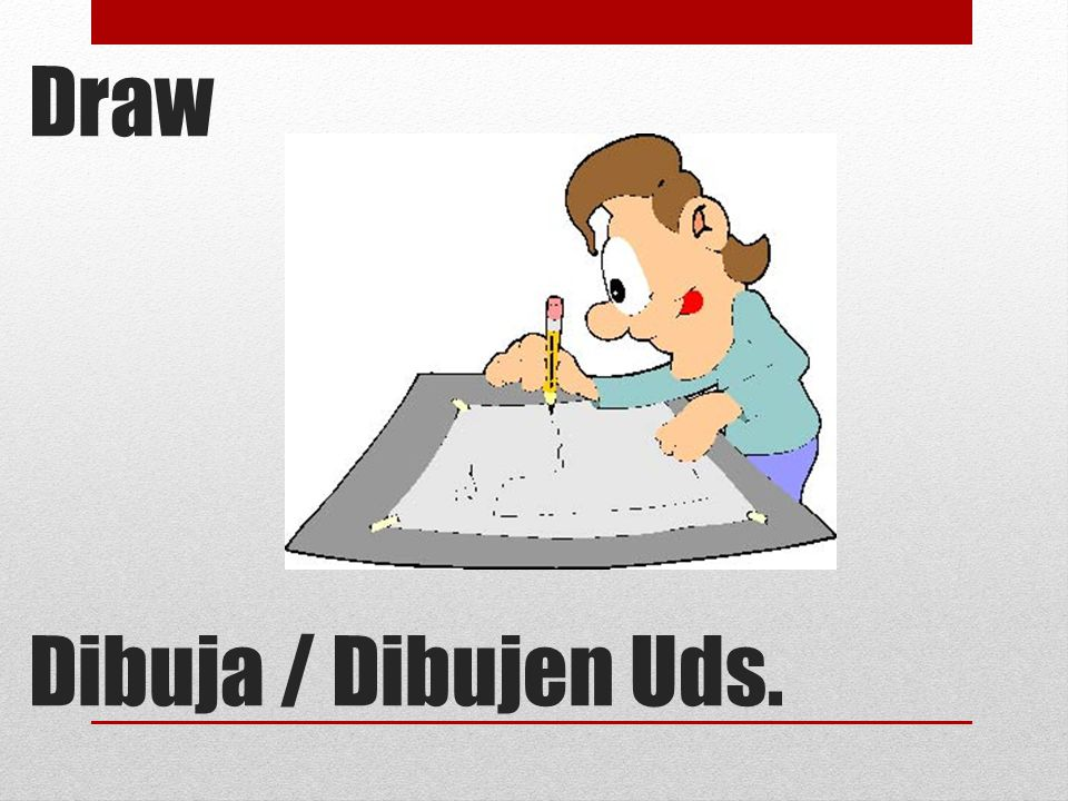 Draw Dibuja / Dibujen Uds.