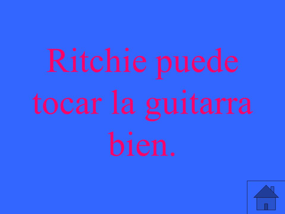 Ritchie puede tocar la guitarra bien.