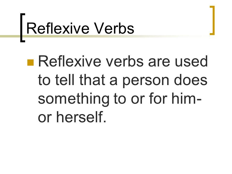 Warm up 1. En que situaciones se usa verbos reflexivos.