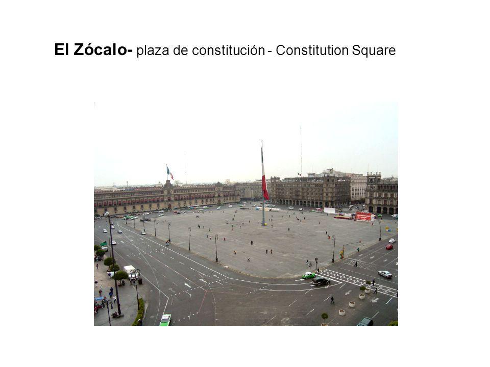 El Zócalo- plaza de constitución - Constitution Square