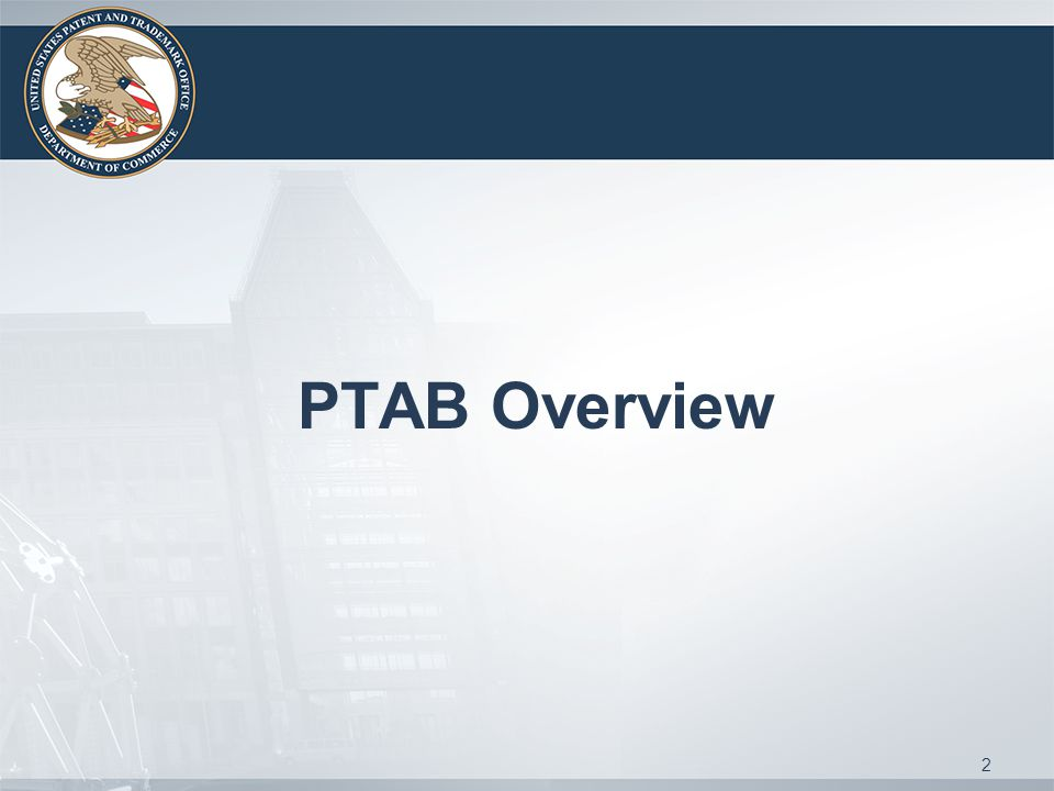 PTAB Overview 2