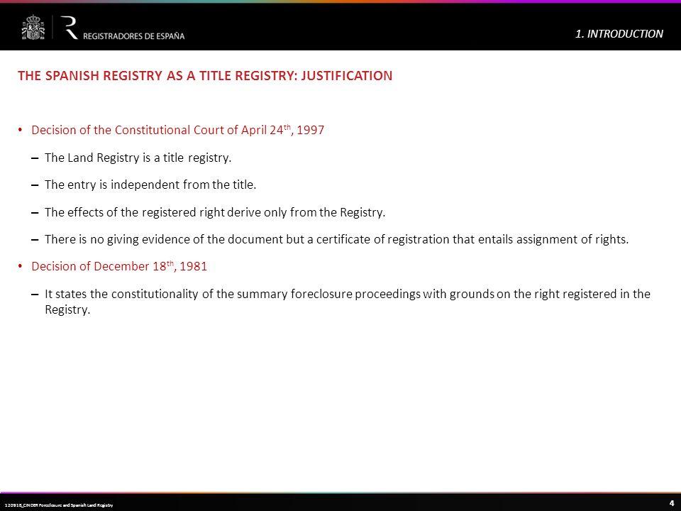 Haga clic para modificar el estilo de título del patrón 4 120918_CINDER Foreclosure and Spanish Land Registry 1.