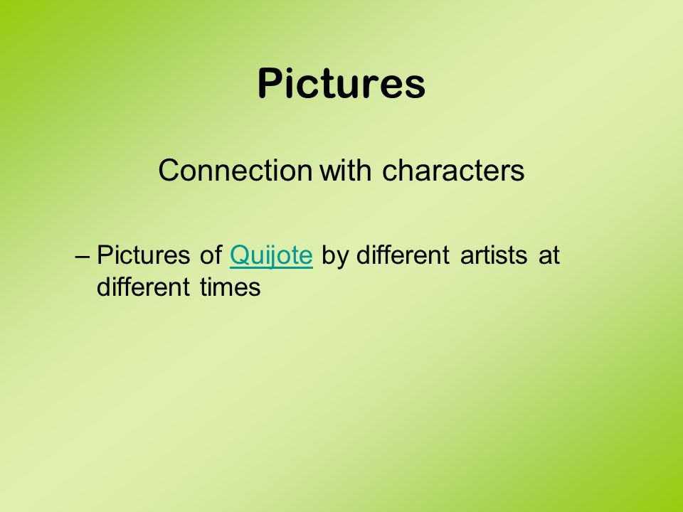 Pictures Connection with places –Pictures of different environments Horacio Quiroga and pictures of rain forest Isabel Allende and pictures of the dessert