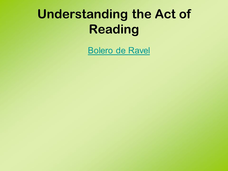 Understanding the Act of Reading Pre-reading preparation guides