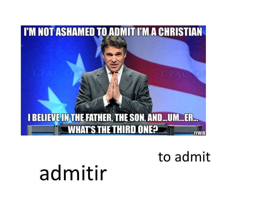 to admit admitir